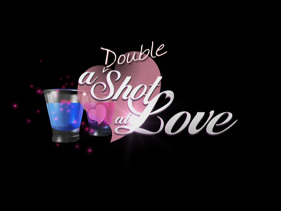 A Double Shot at Love | Season 1