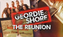 Geordie Shore | The Reunion