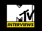 MTV Interviews
